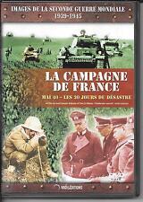 DVD ZONE 2--DOCUMENTAIRE--CAMPAGNE DE FRANCE - MAI 40 LES 30 JOURS DU DESASTRE
