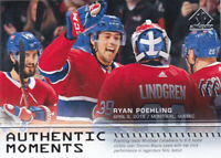 19/20 SP AUTHENTIC...RYAN POEHLING...AUTHENTIC MOMENTS...CARD # 107..CANADIENS