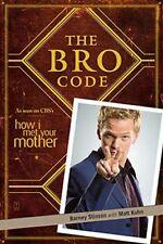 The Bro Code-Barney Stinson, Matt Kuhn