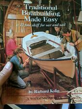 TRADITIONAL BOATBUILDING MADE EASY: A 12 FOOT SKIFF FOR By Richard Kolin *VG+*