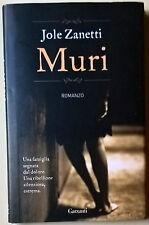 Muri - Jole Zanetti - 2012, Garzanti - L