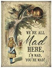 We're All Mad Here I'm Mad Cheshire Cat Alice In Wonderland Small Metal Sign(og)