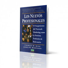 Los Nuevos Profesionales by CHARLES W. KING; ROBINSON JAMES W