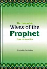 SPECIAL OFFER: The Honourable Wives of the Prophet (Muhammad-Peace be on him) HB