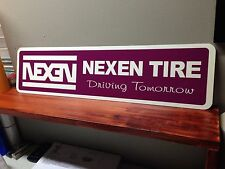 "NEXEN TIREs Aluminum Sign  6"" x 24"""