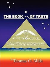 The Book of Truth A New Perspective on the Hopi Creation Story by Thomas...