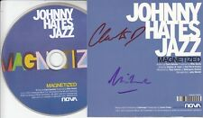 JOHNNY HATES JAZZ Magnetized 2013 UK 1-track promo CD SIGNED / AUTOGRAPHED + CoA
