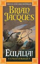 Redwall Ser.: Eulalia! by Brian Jacques (2008, UK- A Format Paperback)