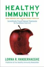 Healthy Immunity: Scientifically Proven Natural Treatments for-ExLibrary