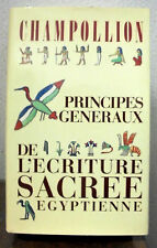 Principes generaux de l'ecriture sacrée egyptienne. Champollion. 1984. BB2