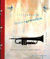 Craig Arnold, Fleisch geworden, ausgewählte Gedichte, englisch und deutsch, 2008