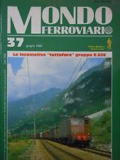 Mondo Ferroviario n°37 Le locomotive Gruppo E 636 - Linea 3 di Torino  [TR.6]
