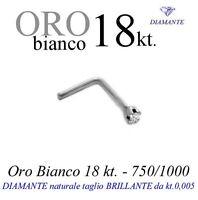 Piercing Orecchino naso ORO BIANCO 18kt.DIAMANTE taglio brillante kt.0,005 griff