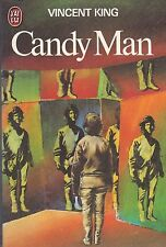 Candy man.Vincent KING. J'ai Lu Science Fiction SF21A