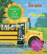 Cuentos de tia Lola: De como la tia Lola vino  de visita  a quedarse  Ex-library
