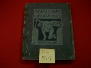 VINTAGE COLLECTIBLE ©1928 ANATOMY & DRAWING BY VICTOR PERARD SELF-PUBLISHED VGC