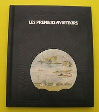 Aviation - Les Premiers aviateurs ( Curtis Pendergast ) conquête du Ciel - 1980
