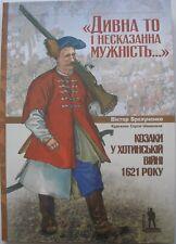 Khotyn Battle, Cossacks Ottoman Turkish army Polish-Lithuanian, cavalry uniform