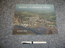Melton - A changing village softback local history book by Robert Blake Ipswich!