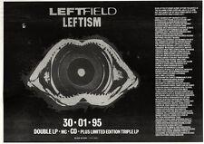 "21/1/95PGN19 ALBUM ADVERT 7X11"" LEFTFIELD : LEFTISM"