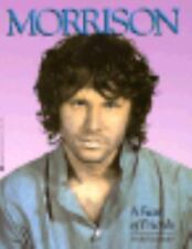 Morrison : A Feast of Friends by Frank Lisciandro (1991, Paperback)