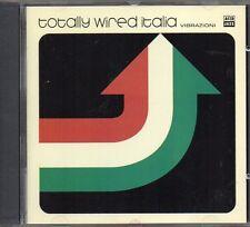 VARIOUS - TOTALLY WIRED ITALIA VIBRAZIONI - CD (COME NUOVO)