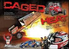 Caged Heat: The Wild World of Sprint Car Racing by Tony Loxley Hardcover Book