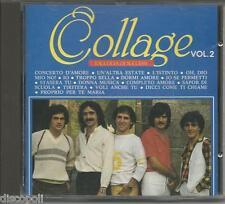 COLLAGE - Raccolta di successi vol. 2 - CD RARO CDOR