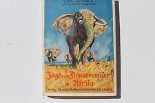 23793 SCHULZ von Carl Hagenbeck Jagd- und Film Abenteuer im Afrika 1931 m. Fotos