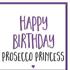Prosecco Birthday Card funny Reads  Reads Happy Birthday Prosecco Princess