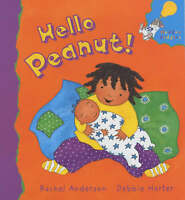 Hello Peanut! (Hodder Toddler), Anderson, Rachel, Very Good Book