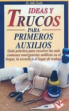 NEW Ideas y Trucos para Primeros Auxilios (Spanish Edition) by Mike Smith