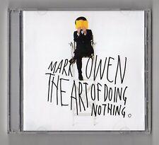 CD SIGILLATO - MARK OWEN THE ART OF DOING NOTHING