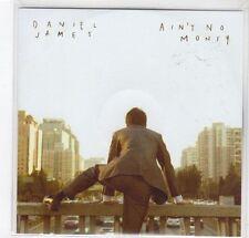 (GC979) Daniel James, Ain't No Money - 2014 DJ CD