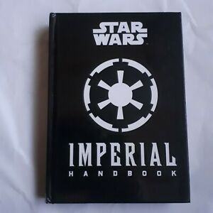 Daniel Wallace STAR WARS THE IMPERIAL HANDBOOK - a Commander's Guide HC