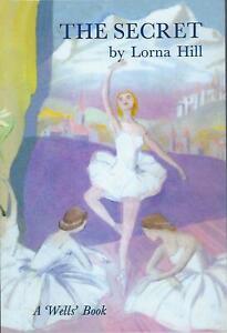 LORNA HILL:-  The Secret