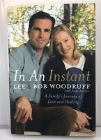 In An Instant by Lee and Barb Woodruff Hardcover Biography Book First Edition