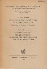 Meyer: Tradition u. Neuschöpfung im antiken Judentum u. a.  1965