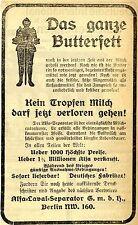 Alfa-Laval-Separator GmbH Berlin  MILCHENTRAHMER  Historische Reklame von 1916
