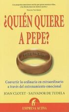 Quien quiere a Pepe? (Spanish Edition)-ExLibrary