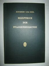 Ludwig Kroeber / Hans Seel   REZEPTBUCH  DER  PFLANZENHEILKUNDE   1959