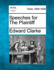 Speeches For The Plaintiff: By Edward Clarke