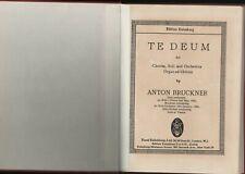 ANTON BRUCKNER : Te Deum for Orchestra Chorus Soli Organ Score  J4.386