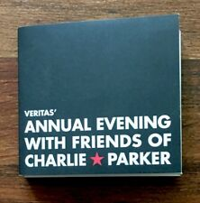 Veritas's Annual Evening With Friends Of CHARLIE PARKER CD # 218 of 500 Like NEW