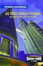 Las Torres Gemelas Petronas: Los Edificios Ms Altos Del Mundo/The-ExLibrary