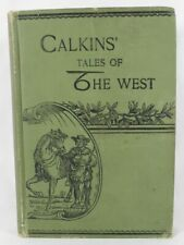 Hunting Stories by Frank W. Calkins 1893 Hardcover 1st Edition Illustrated