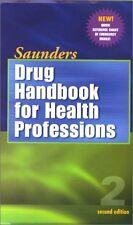 Saunders Drug Handbook For Health Professionals by Robert J. Kizior, Barbara B H