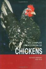Complete Encyclopedia of Chickens, Very Good Condition Book, Esther J.J. Verhoef