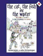 The Cat Fish Waiter (Japanese Edition) &#12397&#12 by Bergues Marianna