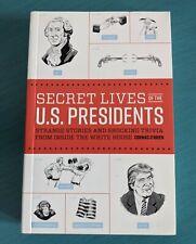 New Secret Lives of the U.S. Presidents: Strange Stories and Shocking Trivia
